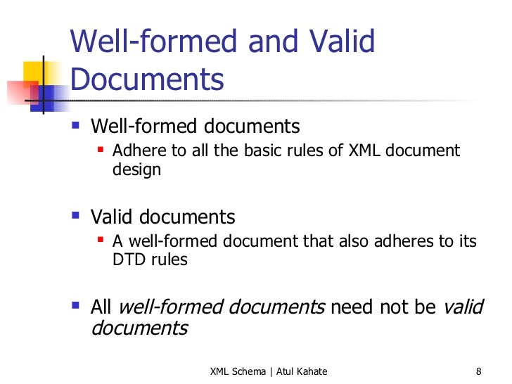 well formed and valid xml document rules