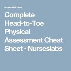 head to toe physical assessment documentation
