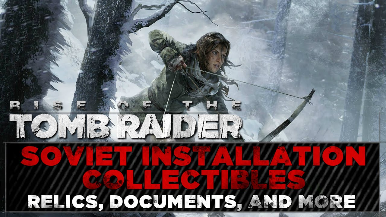 rise of the tomb raider soviet installation document in air
