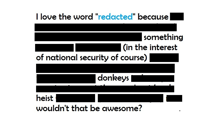 to black a word out of a document is to